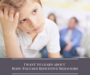 Body Focused Repetitive Behaviors Treatment